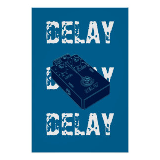 Electric Guitar Delay Pedal Poster