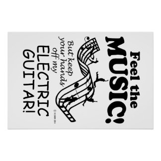 Electric Guitar Feel The Music Poster