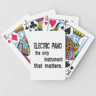 electric piano the only instrument that matters. bicycle playing cards