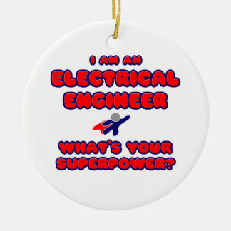 Electrical Engineer .. What's Your Superpower? Christmas Ornaments