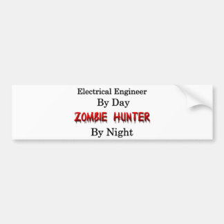 Electrical Engineer/Zombie Hunter Bumper Sticker