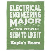 Electrical Engineering College Major Cool People Fleece Blanket