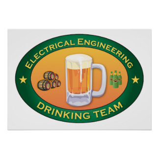 Electrical Engineering Drinking Team Poster