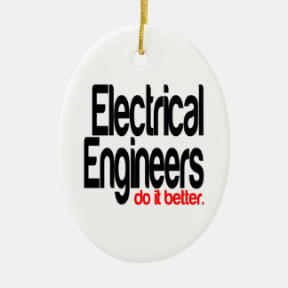 Electrical Engineers Do It Better Double-Sided Oval Ceramic Christmas Ornament
