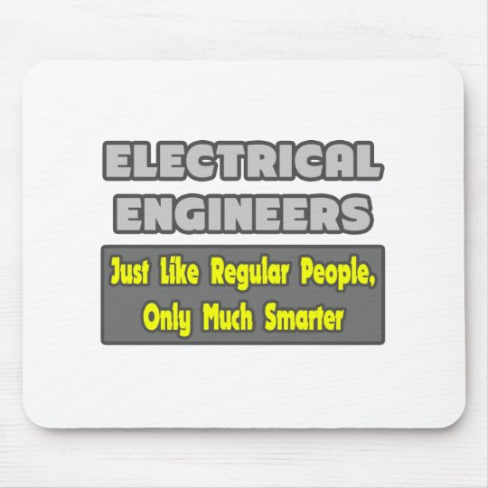 Electrical Engineers...Smarter Mouse Pad
