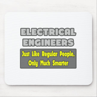 Electrical Engineers...Smarter Mouse Pads