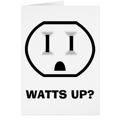 Electrical Outlet (Watts Up?) Greeting Cards