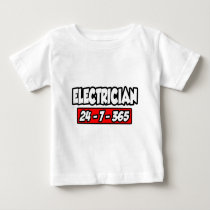 Electrician 24-7-365 baby T-Shirt