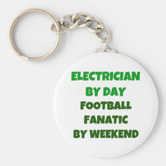 Electrician by Day Football Fanatic by Weekend Keychain