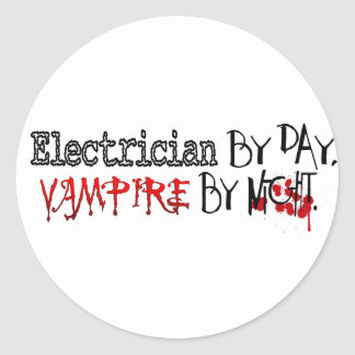 Electrician by Day, Vampire by night Classic Round Sticker