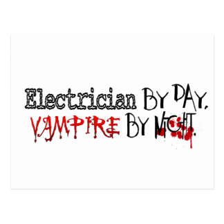 Electrician by Day, Vampire by night Postcard