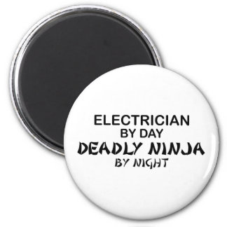 Electrician Deadly Ninja by Night 2 Inch Round Magnet