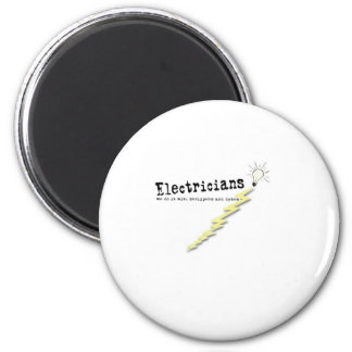 Electrician Humor 2 Inch Round Magnet