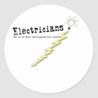 Electrician Humor Classic Round Sticker