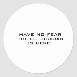 Electrician is here round stickers
