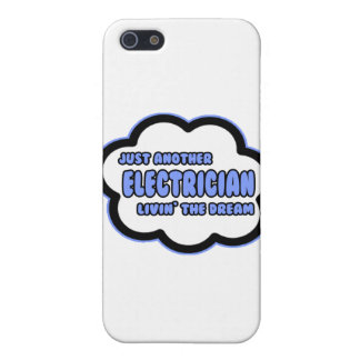 Electrician .. Livin' The Dream iPhone 5 Cover