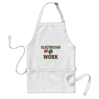 Electrician NOT At Work Adult Apron