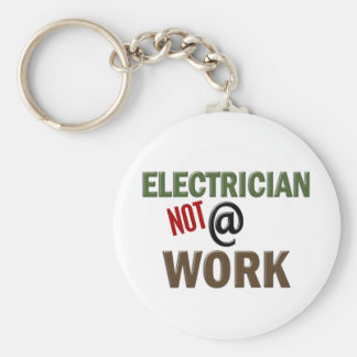 Electrician NOT At Work Basic Round Button Keychain