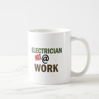 Electrician NOT At Work Classic White Coffee Mug