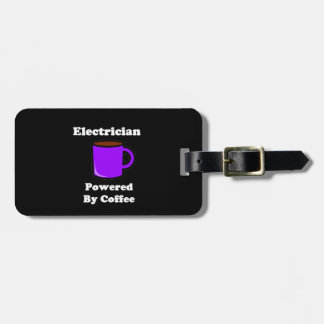 """Electrician"" Powered by Coffee Bag Tag"