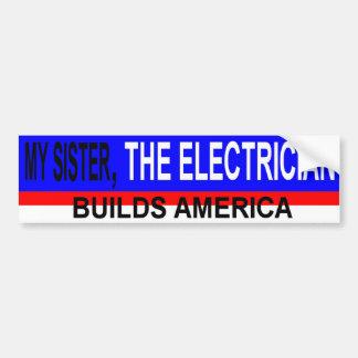 ELECTRICIAN SISTER BUMPER STICKER