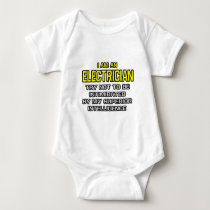 Electrician...Superior Intelligence Baby Bodysuit