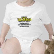 Electrician...Superior Intelligence Baby Bodysuits