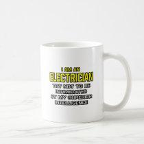 Electrician...Superior Intelligence Classic White Coffee Mug