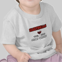 Electrician ... Will Work For Wine Tees