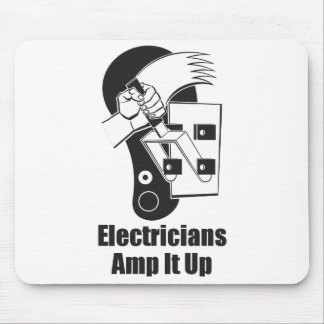 Electricians Amp It Up Mouse Pad