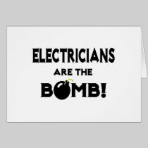Electricians Are The Bomb! Card