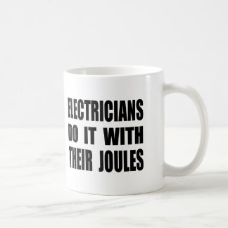 Electricians Do It With Their Joules Coffee Mug