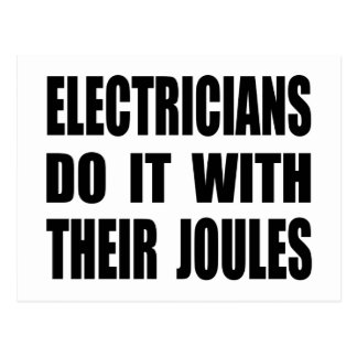 Electricians Do It With Their Joules Postcard