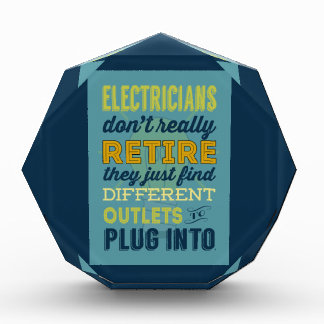 Electricians Don't Really Retire-Humor Award