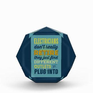 Electricians Don't Really Retire-Humor Acrylic Award