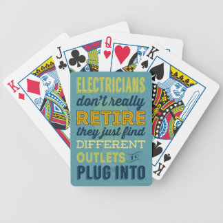 Electricians Don't Really Retire-Humor Bicycle Playing Cards