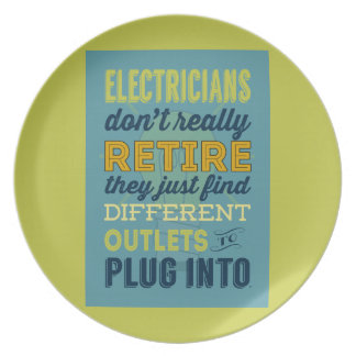 Electricians Don't Really Retire-Humor Dinner Plate