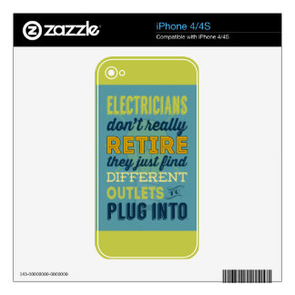 Electricians Don't Really Retire-Humor Skins For The iPhone 4S