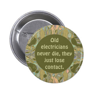 electricians funny button