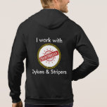 Electrician's Hoodie- I work with Dykes & Stripers Hooded Sweatshirts
