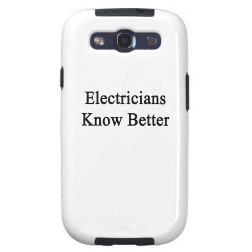 Electricians Know Better Galaxy S3 Cover