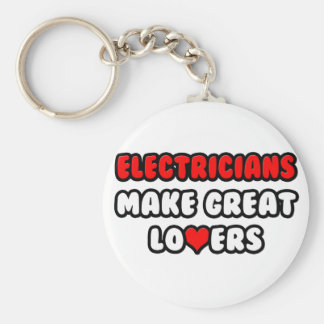 Electricians Make Great Lovers Keychain