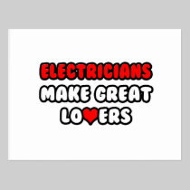 Electricians Make Great Lovers Postcard