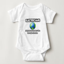 Electricians...Making the World a Better Place Baby Bodysuit