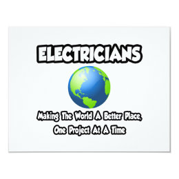 Electricians...Making the World a Better Place Card