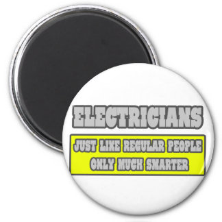 Electricians...Much Smarter 2 Inch Round Magnet