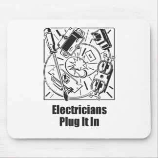 Electricians Plug It In Mouse Pad