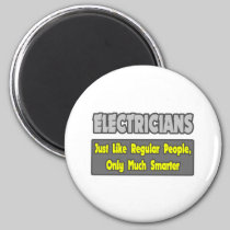 Electricians...Smarter 2 Inch Round Magnet