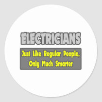 Electricians...Smarter Classic Round Sticker