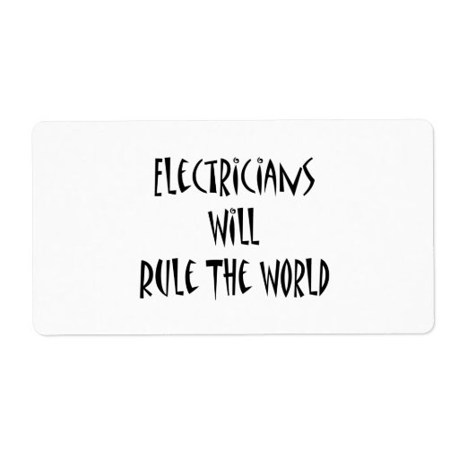 Electricians Will Rule The World Shipping Labels